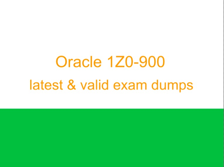 Oracle 1Z0-900 dumps