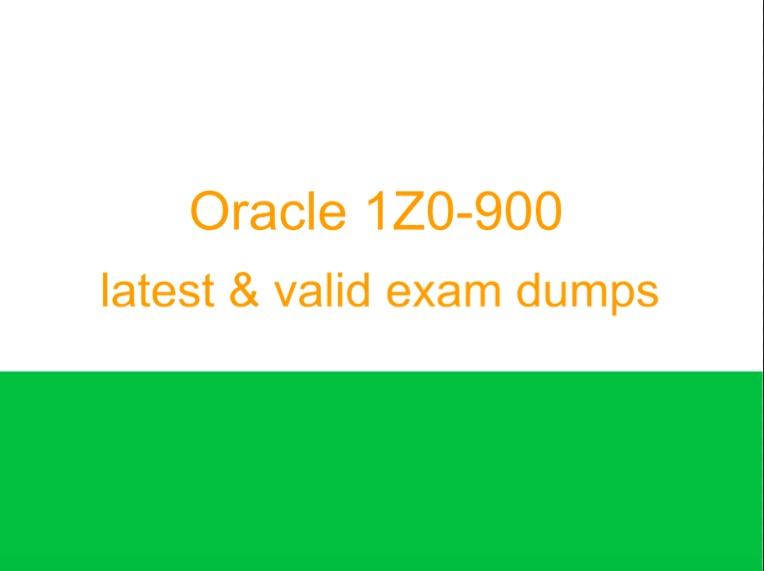 Oracle 1Z0-900 dumps
