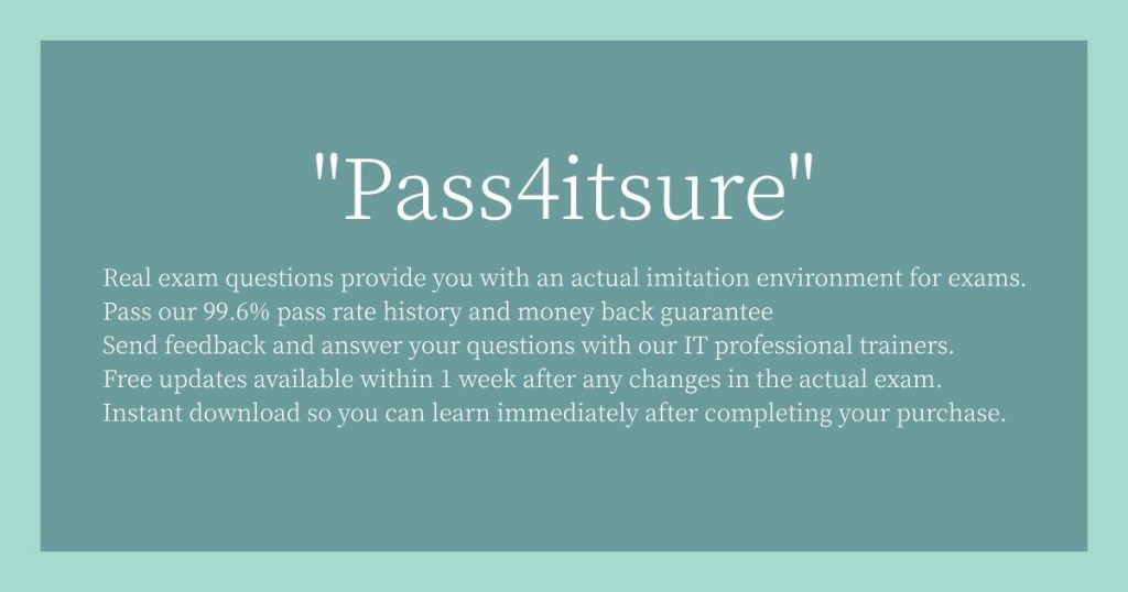 Features of Pass4itsure